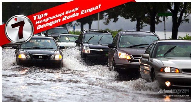 Tips menghadapi banjir dengan roda 4