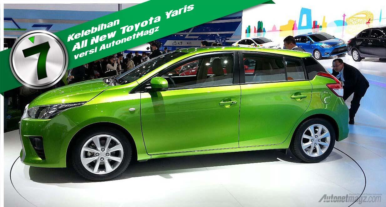 All New Toyota Yaris 2014: 7 Kelebihan Toyota Yaris Baru 2014