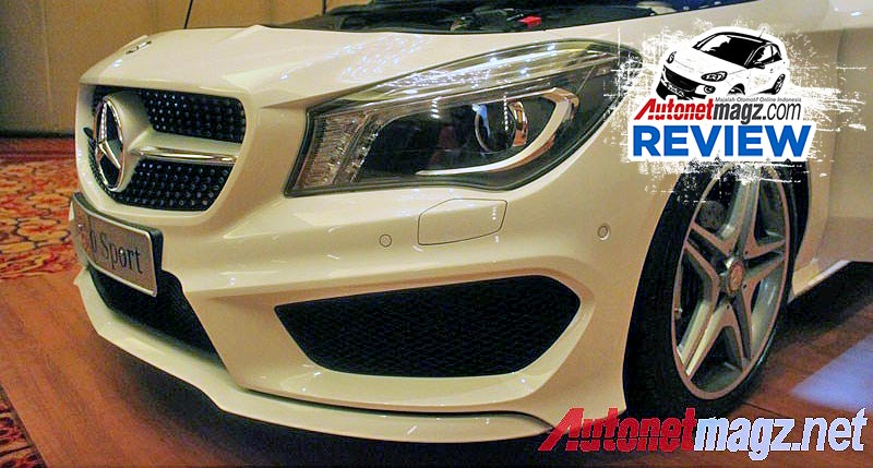 Mercedes-Benz, Review Mercedes-Benz CLA Indonesia: First Impression Review Mercedes-Benz CLA 200 Indonesia