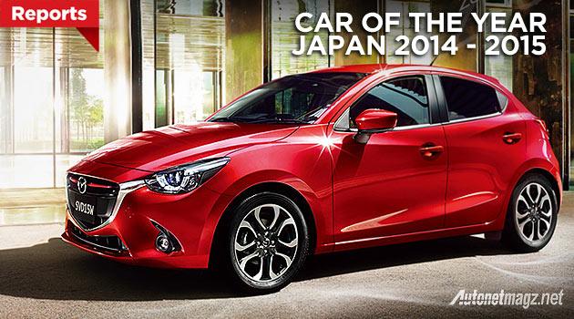Mazda 2 SkyActiv baru menang Car of The Year Japan 2014 - 2015 Jepang