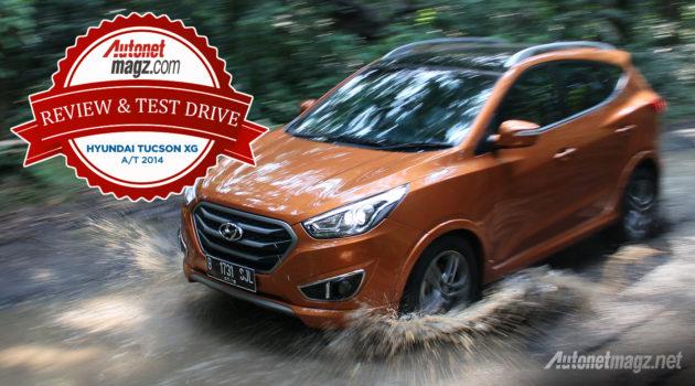 Review dan test drive Hyundai Tucson baru Indonesia 2015
