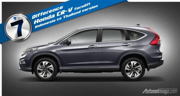 Perbedaan fitur Honda CR-V facelift new 2015 Indonesia dengan Thailand dan luar negeri