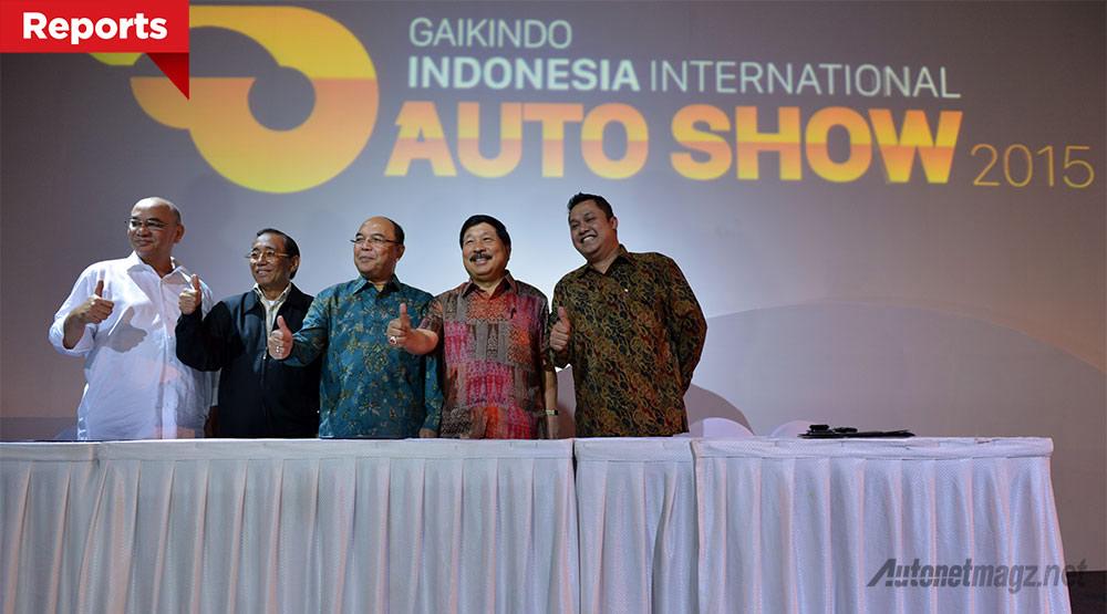 Berita, Gaikindo-Indonesia-International-Auto-Show-2015: Gaikindo Indonesia International Auto Show Resmi Diumumkan