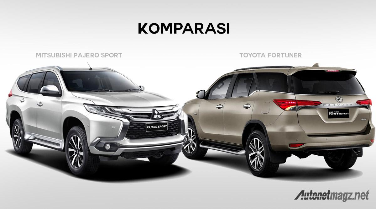 Komparasi Toyota Fortuner VS Mitsubishi Pajero Sport