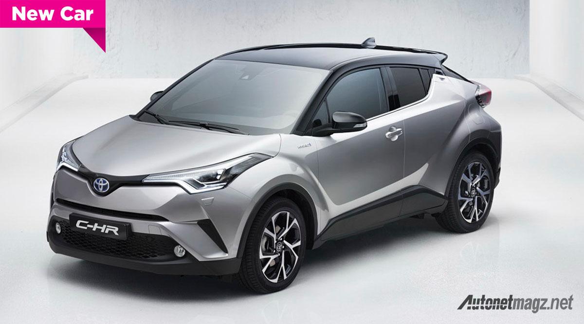 Inilah Toyota C HR Versi Produksi Ganteng Dan Eksentrik AutonetMagz