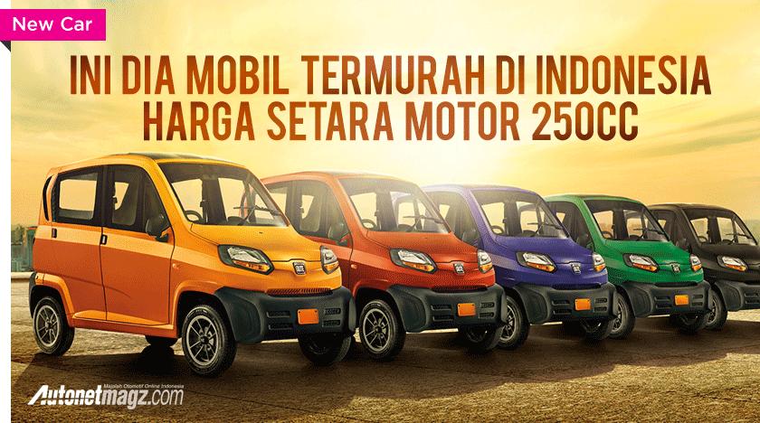 Harga Bajaj Qute Autonetmagz Review Mobil Dan Motor
