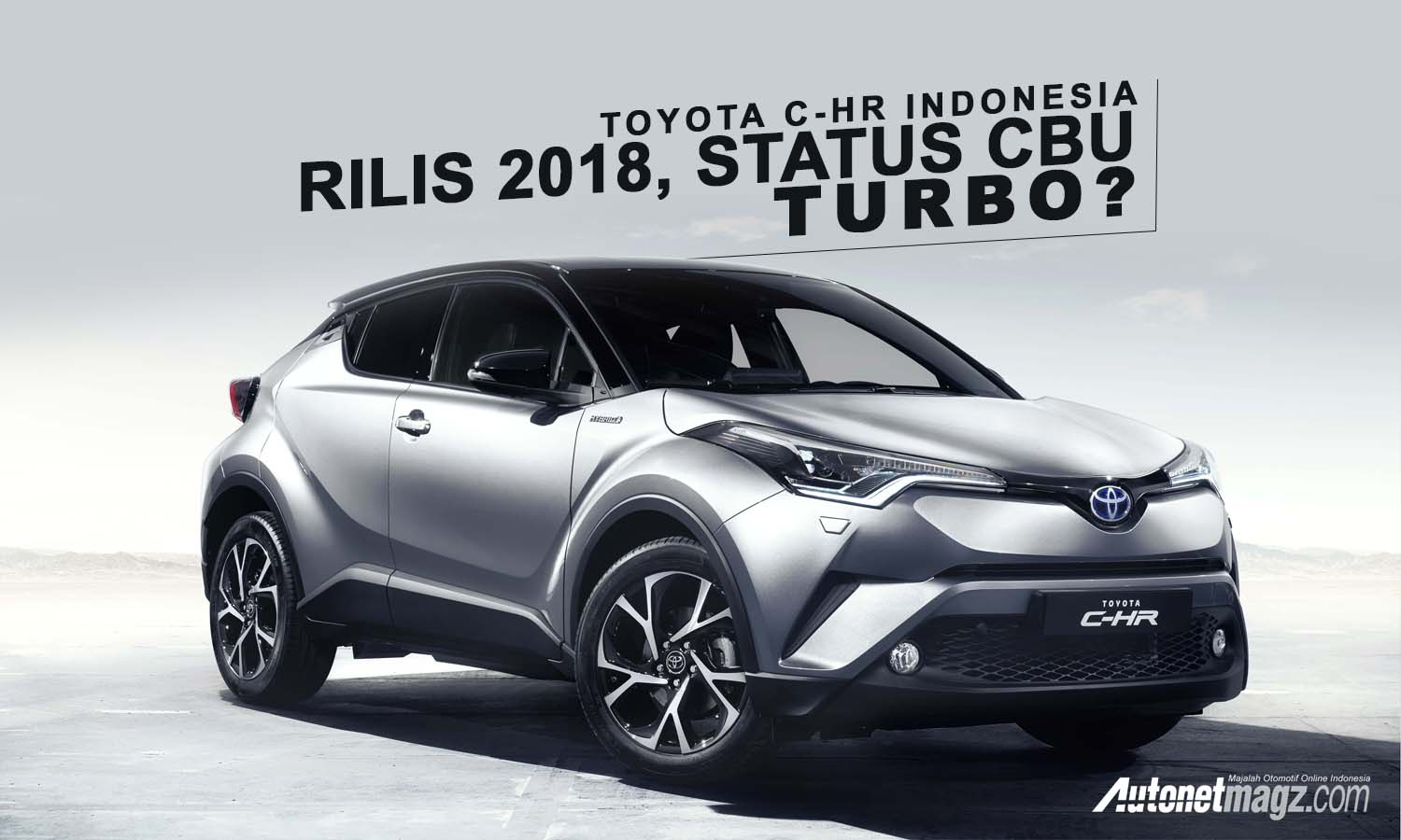 toyota chr baru with Cover Chr Turbo on Review Nissan Grand Livina 2018 Aid149 additionally Perkiraan Harga Toyota Chr Di Indonesia moreover Honda Hrv Estimated Price Malaysia together with Umw Toyota Hikes Prices From January 1 2016 All Models In Malaysia Affected Up By As Much As Rm9 6k besides 45682.