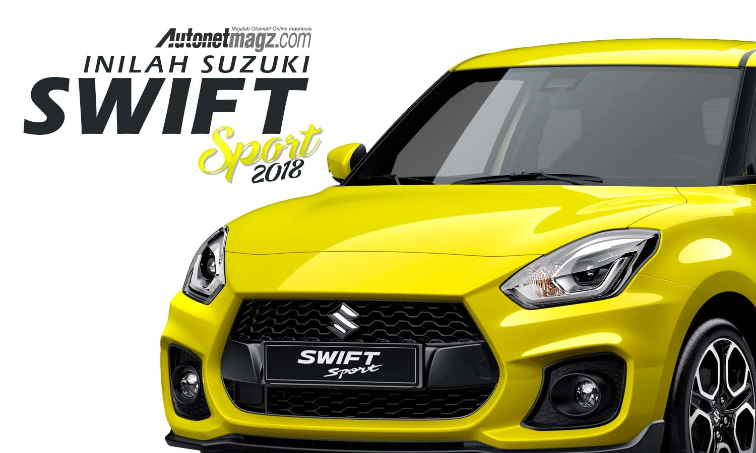 new suzuki swift sport 2018 rilis september mendatang autonetmagz. Black Bedroom Furniture Sets. Home Design Ideas