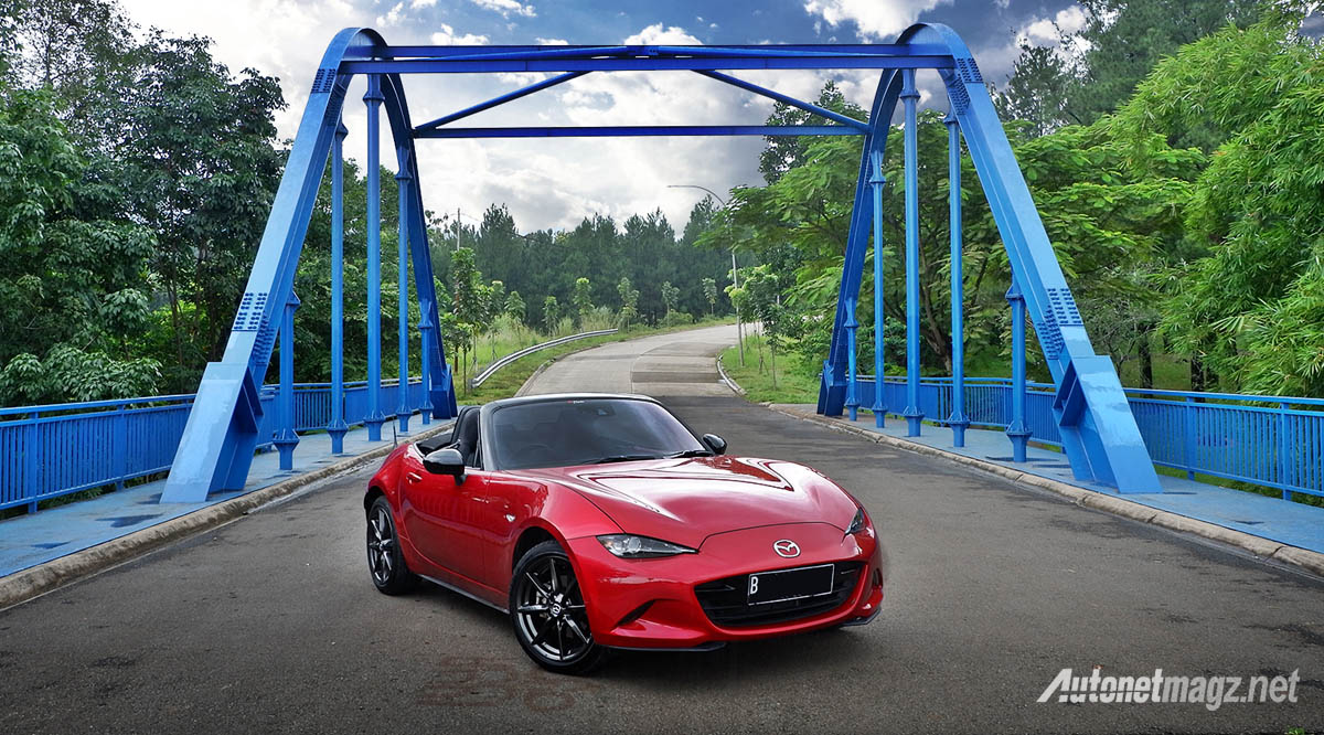 Mazda, mazda mx-5 soft top 2018 indonesia: Mazda MX-5 2018 Review : Kecil-Kecil Cabe Rawit!